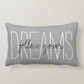 Rustic Gray Follow Your Dreams Lumbar Cushion