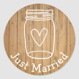 Rustic Just Married Mason Jar Wood Country Wedding Classic Round Sticker