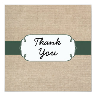 Rustic Pine Green and Beige Burlap Thank You Card 13 Cm X 13 Cm Square Invitation Card