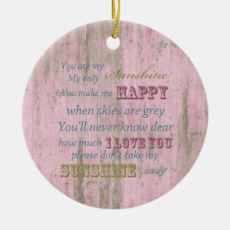 Rustic Pink Wood You Are My Sunshine Christmas Ornament