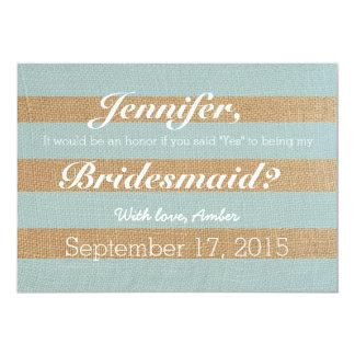 """Rustic Stripes Will You Be My Bridesmaid Invite 5"""" X 7"""" Invitation Card"""