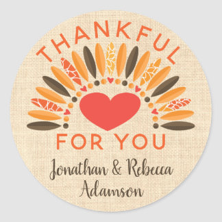 """Rustic """"Thankful For You"""" Thanksgiving Classic Round Sticker"""