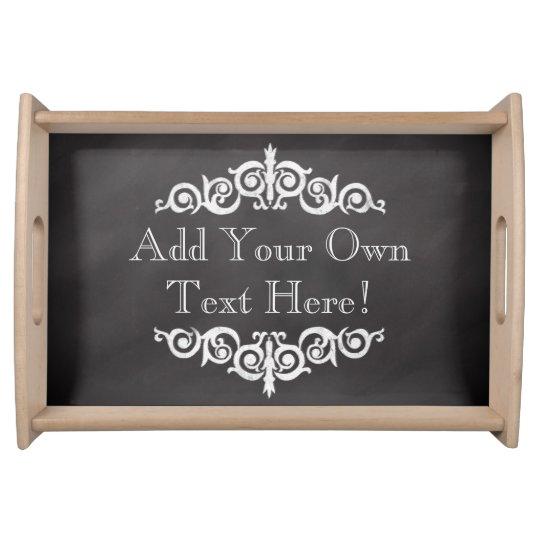 Rustic Vintage Chalkboard Custom Personalised Serving Tray