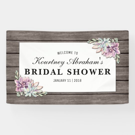 Rustic Watercolor Succulent Floral Bridal Shower Banner