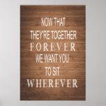 Rustic wedding | wood grain sign | sit wherever