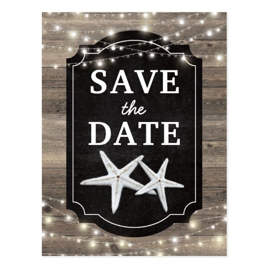 Rustic Wood Starfish Save the Date Lights Postcard