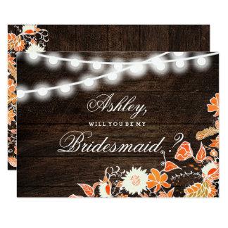 Rustic wood string lights fall floral bridesmaid 9 cm x 13 cm invitation card
