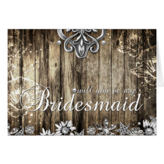 Rustic Wood Will you be my Bridesmaid Card