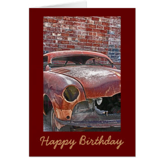 Rusty Old Car Masculine Birthday Greeting Card