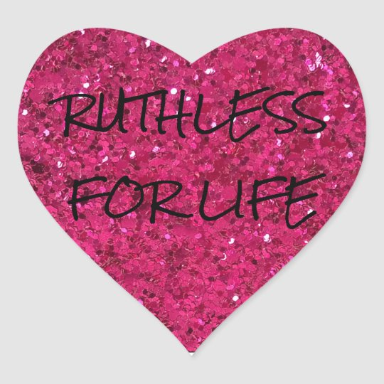 RUTHLESS FOR LIFE STICKERS