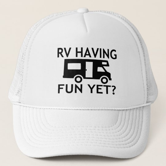 RV Having Fun Yet Funny Wordplay Cap