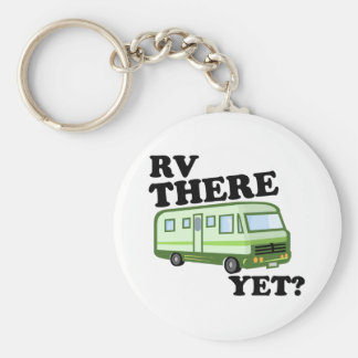 RV THERE YET? (green) Basic Round Button Key Ring