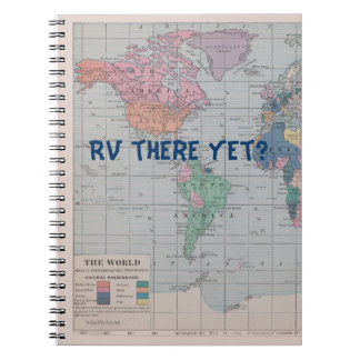 RV There yet? Journal Notebooks
