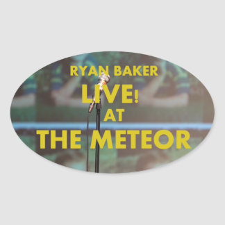 Ryan Baker Live! at The Meteor Oval Sticker