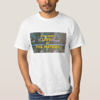 Ryan Baker Live! at The Meteor (White) T Shirt