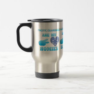 s are my Homies Coffee Mugs