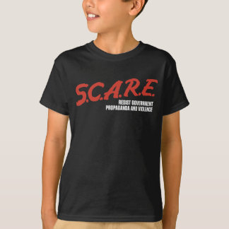 S.C.A.R.E Resist Government Shirts