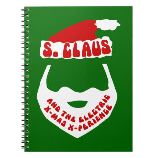 S. Claus and the Electric X-Mas X-Perience Spiral Note Book