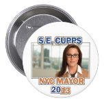 S.E. Cupps for NYC Mayor 2013 Pins