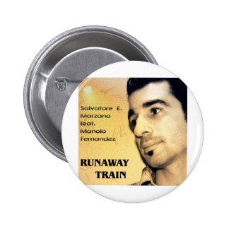 S E Marzano feat M Fernandez - Runaway Train Pinback Button
