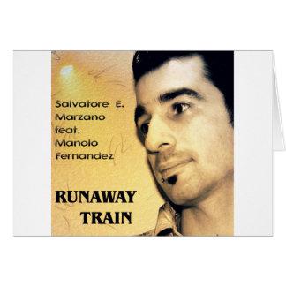 S E Marzano feat M Fernandez - Runaway Train Greeting Cards