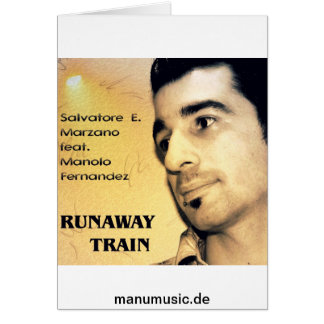 S E Marzano feat M Fernandez - Runaway Train Card