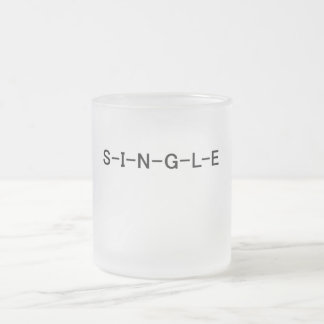 S-I-N-G-L-E T-shirts and Gifts Frosted Glass Mug