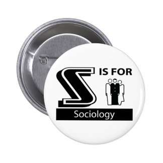 S Is For Sociology 6 Cm Round Badge