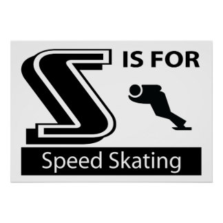 S Is For Speed Skating Posters
