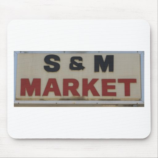 S&M Market Mousepad