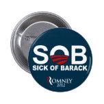 S.O.B. - Sick of Barack Pin