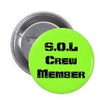 S.O.L Crew Member Pins