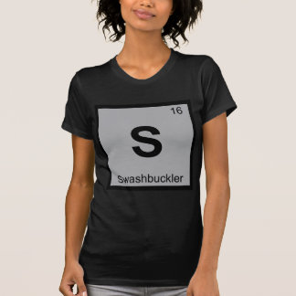 S - Swashbuckler Chemistry Periodic Table Symbol Tee Shirt