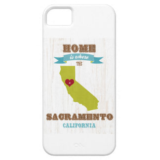 Sacramento, California Map – Home Is Where Case For The iPhone 5