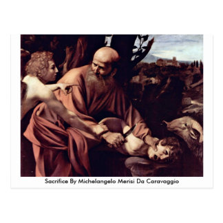 Sacrifice By Michelangelo Merisi Da Caravaggio Postcard