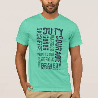 sacrifice, courage, duty  *tshirt* T-Shirt