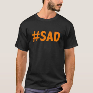 SAD AMERICA (tangerine spray tan) T-Shirt