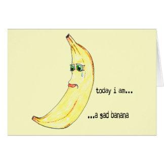 Sad Banana Card