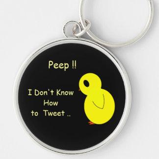 Sad Little Peep I Don t Tweet Key Chain