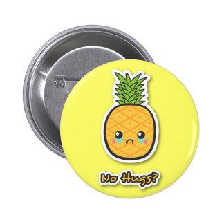 Sad Pineapple that gets no hugs 6 Cm Round Badge