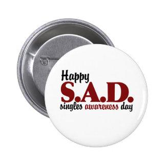 SAD Singles Awareness Day Buttons