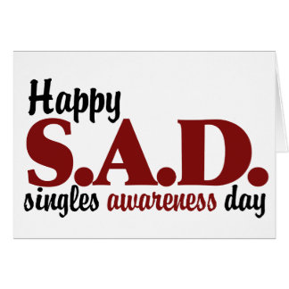 SAD Singles Awareness Day Note Card