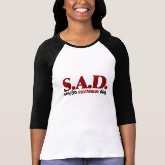 SAD Singles Awareness Day Tee Shirts