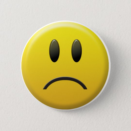 Sad Smiley Face 6 Cm Round Badge