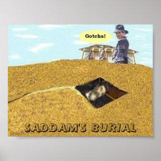 SADDAM S BURIAL GOTCHA SHIRT POSTERS