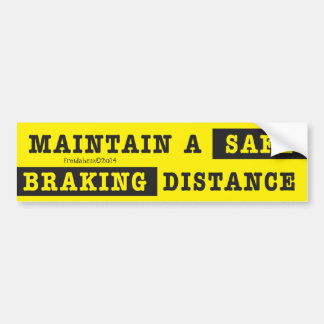 Safe-Braking Distance Bumper Sticker