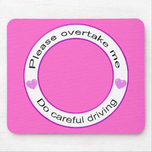 Safe driving and Careful driving Mouse Pads