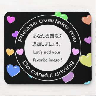 Safe driving and Careful driving Mousepad