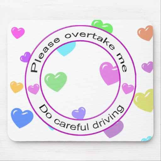 Safe driving and Careful driving Mouse Pad