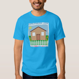 Safe House Demilitarized zone save the children T-shirts